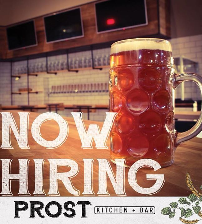 We are now hiring at Prost Kitchen + Bar. We have several positions for…